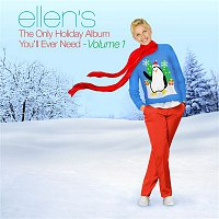 Various Artists.. – Ellen's The Only Holiday Album You'll Ever Need, Vol. 1