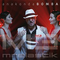 Mr.Elastik – Anakonda Bomba