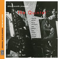 The Quintet – The Quintet: Jazz At Massey Hall [Original Jazz Classics Remasters]