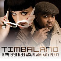 Přední strana obalu CD If We Ever Meet Again (Featuring Katy Perry) [UK Version]