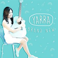 YARRA – Brand New