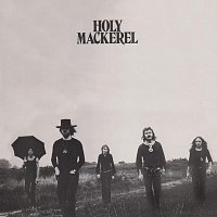 Holy Mackerel – Holy Mackerel