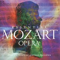 Různí interpreti – Essential Mozart Opera [2 CDs]