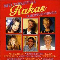 Various Artists.. – Mita tarkoittaa rakas