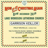 Garrison Keillor – Now It Is Christmas Again