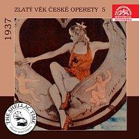 Různí interpreti – Historie psaná šelakem - Zlatý věk české operety 5 1937 MP3