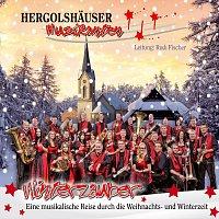 Hergolshauser Musikanten – Winterzauber - Eine musikalische Reise durch die Weihnachts- und Winterzeit