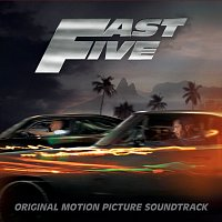 Různí interpreti – Fast Five (Original Motion Picture Soundtrack)