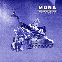 Mona – Some Kind of Rage (Piano Version)