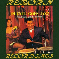 Tito Puente – Puente Goes Jazz (HD Remastered)