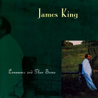 James King – Lonesome And Then Some