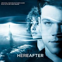 Clint Eastwood – Hereafter (Original Motion Picture Score)