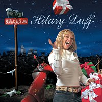 Hilary Duff – Santa Claus Lane