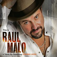 Raul Malo – This Is Raul Malo