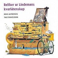 Hasse & Tage – Reliker ur Lindemans kvarlatenskap