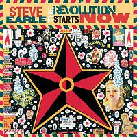 Steve Earle – The Revolution Starts Now