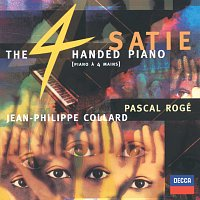 Pascal Rogé, Jean-Philippe Collard, Chantal Juillet – Satie: The Four-Handed Piano
