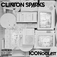 Clinton Sparks – ICONoclast