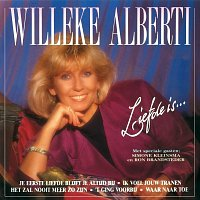 Willeke Alberti – Liefde Is...