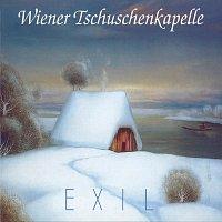 Wiener Tschuschenkapelle – Exil