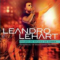 Leandro Lehart – Ensaio de Escola de Samba