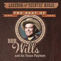 Bob Wills, His Texas Playboys – Legends of Country Music: Bob Wills and His Texas Playboys