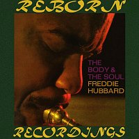 Freddie Hubbard – The Body And the Soul (HD Remastered)