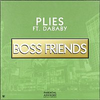 Plies – Boss Friends (feat. DaBaby)