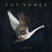 Foy Vance – Burden
