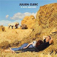 Julien Clerc – A nos amours (Édition Deluxe)
