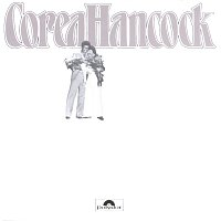 Herbie Hancock, Chick Corea – An Evening With Chick Corea & Herbie Hancock