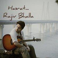 Rajiv Bhalla – Hasrat