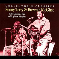 Sonny Terry, Brownie McGhee, Lightnin' Hopkins, Louisiana Red – Walk On (with Louisiana Red & Lightnin' Hopkins)