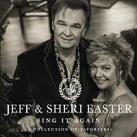Jeff & Sheri Easter – Sing It Again