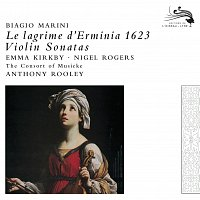 Emma Kirkby, Nigel Rogers, The Consort of Musicke, Anthony Rooley – Marini: Le Lagrime d'Ermina
