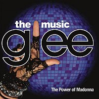 Glee Cast – Glee: The Music, The Power Of Madonna