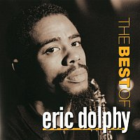Eric Dolphy – Best Of Eric Dolphy, The