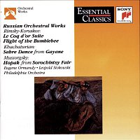 Eugene Ormandy, The Philadelphia Orchestra, Leopold Stokowski, National Philharmonic Orchestra – Russian Orchestral Works