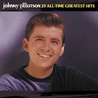 Johnny Tillotson – 25 All-Time Greatest Hits