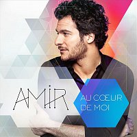 Amir – Au coeur de moi