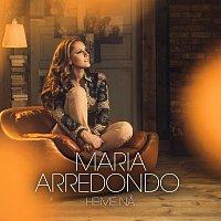 Maria Arredondo – Heime na