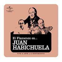 Juan Habichuela – Flamenco es... Juan Habichuela
