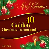 Alex King – 40 Golden Christmas instrumentals
