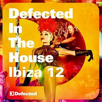 Simon Dunmore – Defected In The House Ibiza '12: Mixed by Simon Dunmore