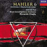Jard van Nes, Royal Concertgebouw Orchestra, Riccardo Chailly – Mahler: Symphony No. 6/Zemlinsky: Six Songs [2 CDs]
