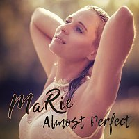 Marie – Almost perfect