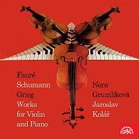 Nora Grumlíková, Jaroslav Kolář – Fauré, Schumann, Grieg: Sonáty pro housle a klavír