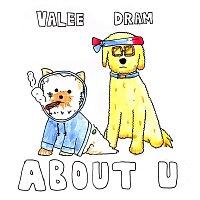 Valee, DRAM – About U