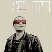 Art Pepper – Promise Kept: The Complete Artists House Recordings