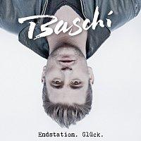 Baschi – Endstation. Gluck.